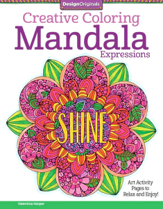 Inside This Gorgeous Coloring Book For Grownups Are 30 Ready To Color Art Activities That Combine Mystical Mandalas With Positive Uplifting Messages